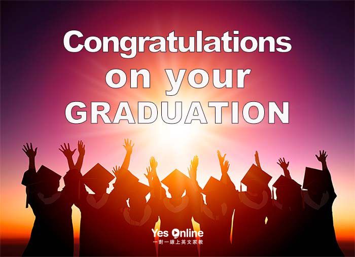恭賀畢業感言, 謝謝老師的教導英文, 畢業祝福感言